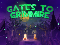 Gates to Grimmire
