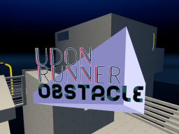 UdonRunnerObstacle |Parkour Time Trial