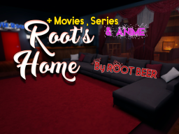 ROOT'S HOME (MOVIES+ANIMES+SERIES)