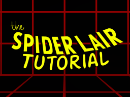 The Spider-Lair˸ Tutorial