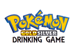 Pokemon Drinking Game Gold&Silver Edition