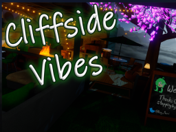 Cliffside Vibes