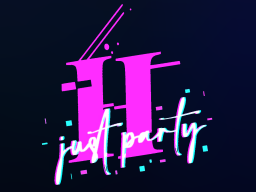 Just H Party 2․0