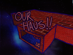 OUR HAUS