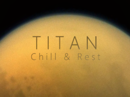 Titan - Chill & Rest