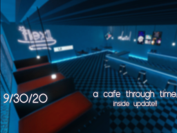 cafe through time․